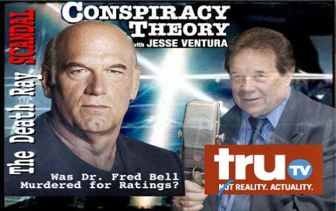 """"""" DEATH RAY SCANDAL """" JESSE VENTURA EXPLOITS SUSPECTED MURDER OF DR. FRED BELL DroppedImage_1311"""