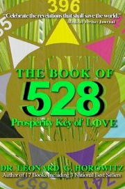 the book of 528 prosperity by dr leonard horowitz, sherri Kane, sherri kane and leonard horowitz, Horokane