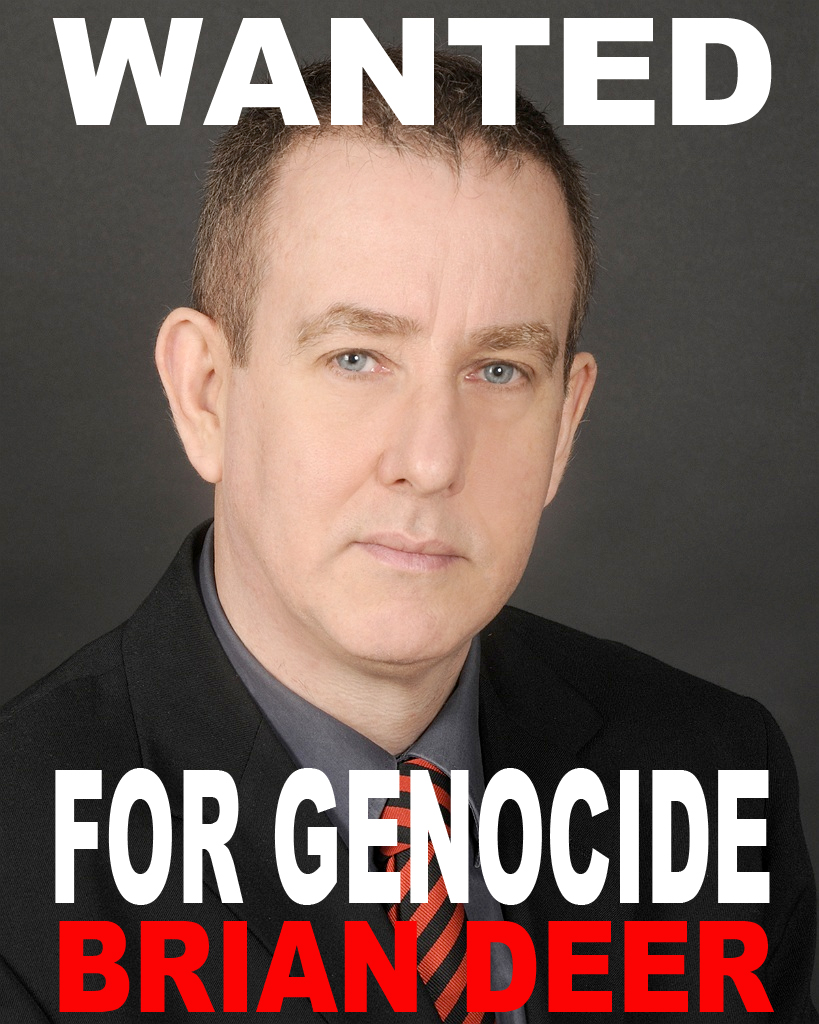 Wanted For Genocide Brian Deer