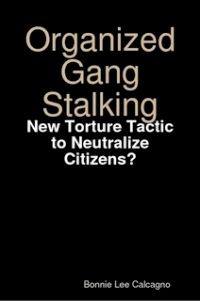 Organized Gang Stalking